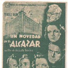 Cine: SIN NOVEDAD EN EL ALCAZAR PROGRAMA SENCILLO U FILMS CINE ESPAÑOL GUERRA CIVIL RAFAEL CALVO. Lote 27735249