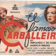 Cine: EL FAMOSO CARBALLEIRA PROGRAMA SENCILLO GRANDE CIFESA CINE ESPAÑOL FERNANDEZ DE CORDOBA FRESNO. Lote 27746025