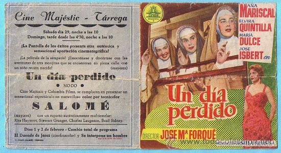 UN DÍA PERDIDO. ANA MARISCAL, ELVIRA QUINTILLÀ, JOSE ISBERT. CINE MAJESTIC, TÁRREGA. (Cine - Folletos de Mano - Clásico Español)