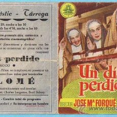 Cine: UN DÍA PERDIDO. ANA MARISCAL, ELVIRA QUINTILLÀ, JOSE ISBERT. CINE MAJESTIC, TÁRREGA.. Lote 28038321