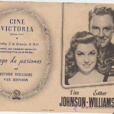Cine: JUEGO DE PASIONES. DOBLE DE MGM. CINE VICTORIA 1949. ¡IMPECABLE! SIN DOBLAR.. Lote 28224117