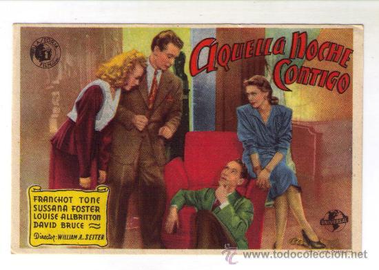 AQUELLA NOCHE CONTIGO - FRANCHOT TONE - 1945 - PUBLICIDAD EN CINE GADES EL 3-2-47 (Cine - Folletos de Mano - Comedia)