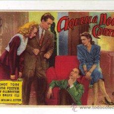 Cine: AQUELLA NOCHE CONTIGO - FRANCHOT TONE - 1945 - PUBLICIDAD EN CINE GADES EL 3-2-47. Lote 28315643