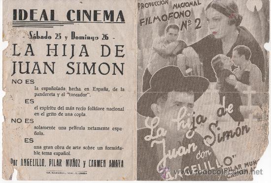 LA HIJA DE JUAN SIMÓN. IDEAL CINEMA DE ÚBEDA (Cine - Folletos de Mano - Clásico Español)