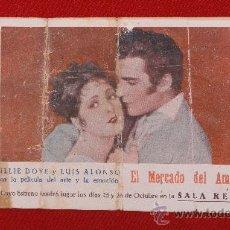 Cine: EL MERCADO DEL AMOR, BILLIE DOVE, LUIS ALONSO, DOBLE ORIGINAL, 1928, CON PUBLICIDAD SALA REUS. Lote 28393545