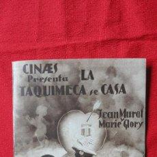Cine: LA TAQUIMECA SE CASA, JEAN MURAT, MARIE GLORY, DOBLE ORIGINAL AÑOS 30, EXCELENTE ESTADO SP. Lote 28404037