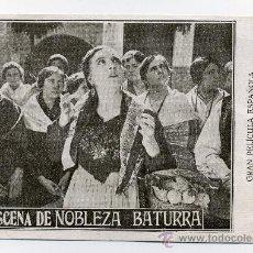 Cine: NOBLEZA BATURRA, CON INOCENCIA ALCUBIERRE. 1925.. Lote 28647829