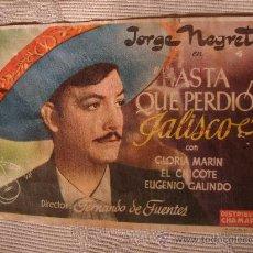 Cine: ANTIGUO FOLLETO DE MANO PELICULA HASTA QUE PERDIÓ JASCO, JORGE NEGRETE AÑOS 40/50, ELCHE. Lote 28735276