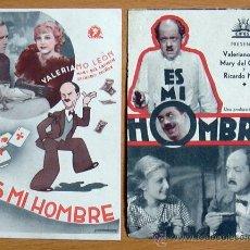 Cine: ES MI HOMBRE - PELICULA DE 1935 PROTAGONIZADA POR VALERIANO LEÓN - CON PUBLICIDAD. Lote 29154578