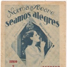 Cine: SEAMOS ALEGRES PROGRAMA DOBLE CONCURSO ARTISTAS MGM NORMA SHEARER ROD LA ROCQUE MARIE DRESSLER. Lote 29214850