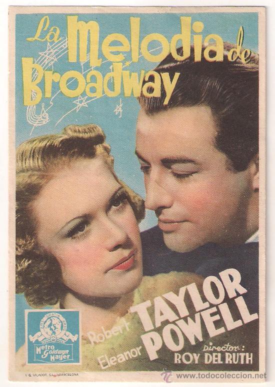 LA MELODIA DE BROADWAY (1938) PROGRAMA SENCILLO MGM SELLO AZUL ROBERT TAYLOR ELEANOR POWELL (Cine - Folletos de Mano - Musicales)