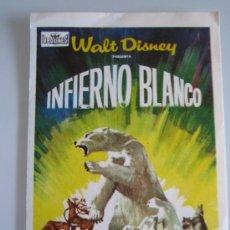 Cine: INFIERNO BLANCO WALT DISNEY PROCINES - FOLLETO DE MANO ORIGINAL DEL ESTRENO. Lote 206403711