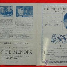 Flyers Publicitaires de films Anciens: LAS DE MENDEZ, CARMEN VIANCE, PROGRAMA DOBLE 1931, CON PUBLI CENTRE I JUVENTUT REPUBLICANA REUS. Lote 29324809