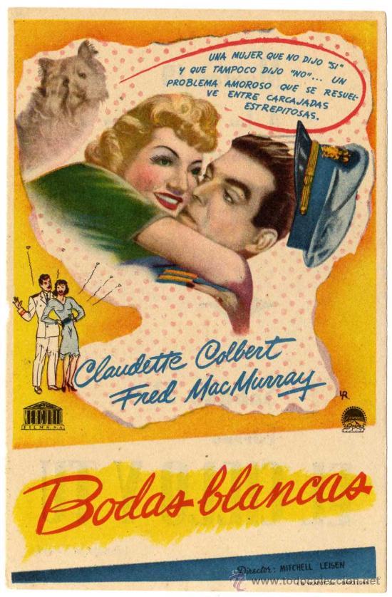PROGRAMA CINE - BODAS BLANCAS - CLAUDETTE COLBERT - FRED MAC MURRAY - CINE GONGORA (CORDOBA) (Cine - Folletos de Mano - Comedia)