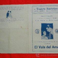Cine: EL VALS DEL AMOR, PROGRAMA DOBLE 1930, LYA MARA Y BEN LYON, CON PUBLICIDAD TEATRE BARTRINA REUS. Lote 29371242