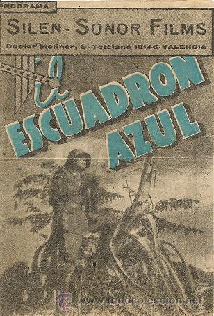 EL ESCUADRON AZUL (GUERRA CIVIL ), CINE GRAN TEATRO, VALENCIA,AÑOS 40, 14X 25 CM, DOBLE, (Cine - Folletos de Mano - Bélicas)