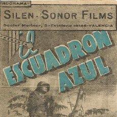 Cine: EL ESCUADRON AZUL (GUERRA CIVIL ), CINE GRAN TEATRO, VALENCIA,AÑOS 40, 14X 25 CM, DOBLE,. Lote 29391091