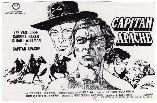 RARO PROGRAMA CINE - CAPITAN APACHE - LEE VAN CLEEF - CARROLL BAKER - ILUSTRADOR MONTALBAN (Cine - Folletos de Mano - Westerns)