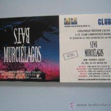 Cine: MURCIELAGOS - FOLLETO DE MANO ORIGINAL INVITACION . Lote 29709344