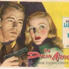 Cine: LA DALIA AZUL- ALAN LADD, VERONICA LAKE. Lote 114397699