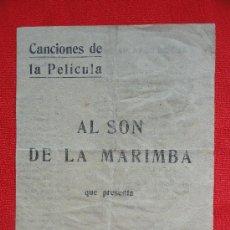 Cinema - AL SON DE LA MARIMBA, PROGRAMA DOBLE CANCIONERO, REY SORIA, SP - 29827078