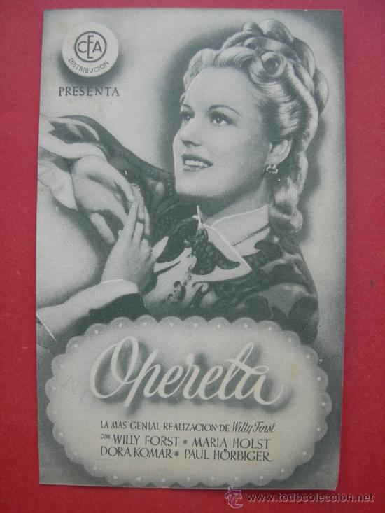 OPERETA - FORST - HOLST - KOMAR - HORBIGER - CEA - ORIGINAL - SELLO CINEMA TELDE (Cine - Folletos de Mano - Musicales)