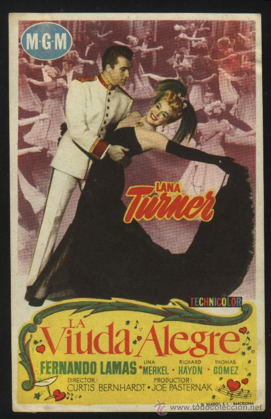 P-4164- LA VIUDA ALEGRE (THE MERRY WIDOW) LANA TURNER - FERNANDO LAMAS - UNA MERKEL (Cine - Folletos de Mano - Musicales)