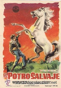 EL POTRO SALVAJE-GASTON SANTOS Y SU MARAVILLOSO CABALLO RAYO DE PLATA GUI GUI, RODOLFO LANDA (Cine - Folletos de Mano - Westerns)