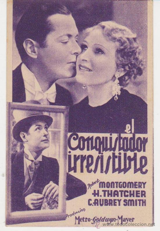 EL CONQUISTADOR IRRESISTIBLE. PROGRAMA TARJETA DE MGM. CINE LÍRICO. FECHA ESCRITA EN DORSO (1932) (Cine - Folletos de Mano - Comedia)