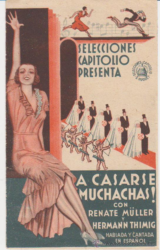 A CASARSE MUCHACHAS! DOBLE DE CAPITOLIO. IDEAL CINEMA 1934. (Cine - Folletos de Mano - Comedia)
