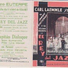 Cine: EL REY DEL JAZZ. DOBLE DE UNIVERSAL. TREATRE EUTERPE 1934.. Lote 30036866