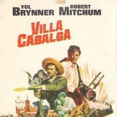 Folhetos de mão de filmes antigos de cinema: VILLA CABALGA- YUL BRYNNER, ROBERT MITCHUM, CHARLES BRONSON. Lote 30040634