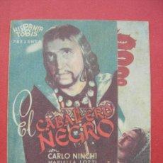 Cine: EL CABALLERO NEGRO. TRÍPTICO CON PUBLICIDAD. AÑO 1943. Lote 30284531