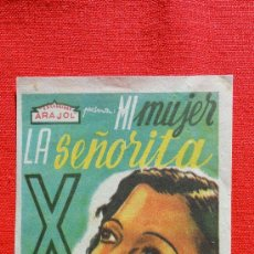 Cine: MI MUJER LA SEÑORITA X, IREN AGAR, PROGRAMA ORIGINAL ARAJOL, SP. Lote 30354892