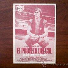 Cine: PROGRAMA DE CINE-EL PROFETA DEL GOL-JOAHN CRUYIFF-SALA JUNCARIA-FIGUERAS MAYO 1977. Lote 31266018
