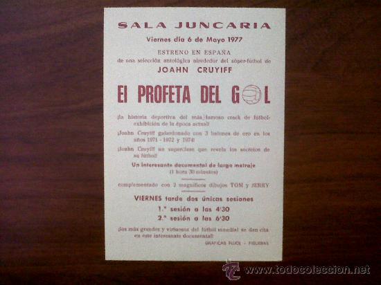 Cine: PROGRAMA DE CINE-EL PROFETA DEL GOL-JOAHN CRUYIFF-SALA JUNCARIA-FIGUERAS MAYO 1977 - Foto 2 - 31266018