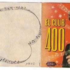 Cine: PROGRAMA DOBLE - EL CLUB 400 - ANNE SHIRLEY - AÑO 1942 - SIN PUBLICIDAD. Lote 30444546