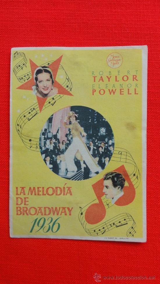 LA MELODIA DE BROADWAY, 1936, SENCILLO MGM, ROBERT TAYLOR, ELEANOR POWELL, CP TEATRO NUEVO ALFORJA (Cine - Folletos de Mano - Musicales)