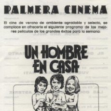 Cine: UN HOMBRE EN CASA. PROGRAMA LOCAL. PALMERA CINEMA - SEVILLA.. Lote 30668735