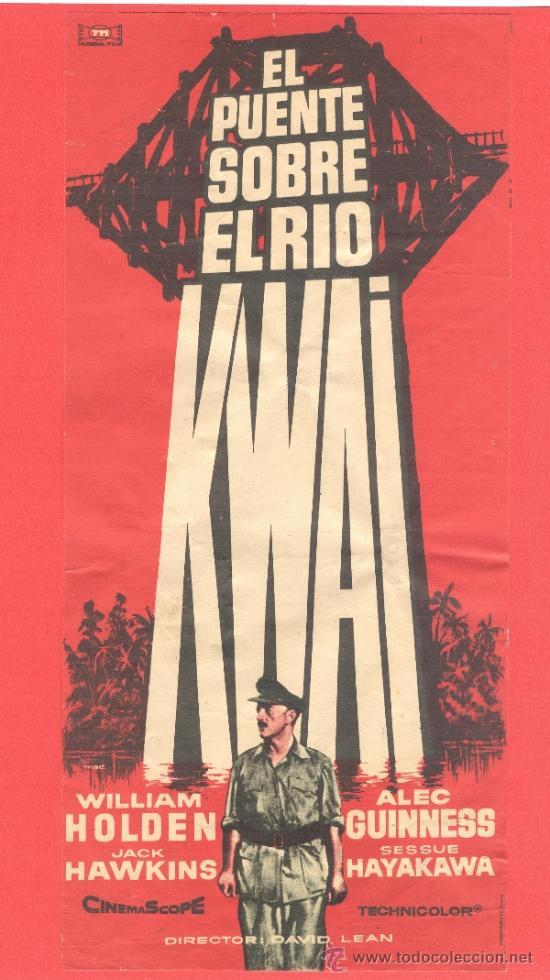 EL PUENTE SOBRE EL RIO KWAI, WILLIAM HOLDEN, ALEC GUINNESS, GRANDE ORIGINAL, (29X13), SP (Cine - Folletos de Mano - Bélicas)