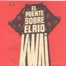 Cine: EL PUENTE SOBRE EL RIO KWAI, WILLIAM HOLDEN, ALEC GUINNESS, GRANDE ORIGINAL, (29X13), SP. Lote 30760445