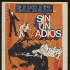 Cine: P-0094- SIN UN ADIOS (RAPHAEL - LESLEY-ANN DOWN - PERLA CRISTAL - MABEL KARR - ANTONIO PICA). Lote 155139457