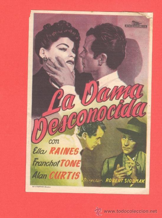 LA DAMA DESCONOCIDA, ELLA RAINES FRANCHOT TONE, SENCILLO ORIGINAL, SP (Cine - Folletos de Mano - Drama)