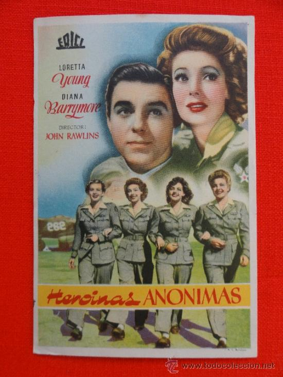 HEROINAS ANONIMAS, LORETTA YOUNG DIANA BARRYMORE, EXCELENTE ESTADO CON SELLO TRASERA (Cine - Folletos de Mano - Bélicas)