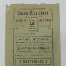 Cine: ANTIGUO PROGRAMA DE MANO DE CINE, SALON CINE IDEAL DE PORTUGALETE, PELICULAS EL REY DE LA AUDACIA, ,. Lote 31067249
