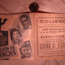 Cine: ANTIGUO FOLLETO DOBLE PELICULA LEGION DE HEROES, PROYECTADA EN ELCHE, AÑOS 30/40. Lote 31172384