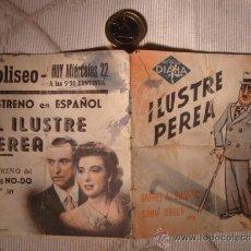 Cine: ANTIGUO FOLLETO DOBLE PELICULA ILUSTRE PEREA.- PROYECTADA EN ELCHE, AÑOS 30/40. Lote 31172830