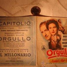 Cine: ANTIGUO FOLLETO DOBLE PELICULA ORGULLO.- PROYECTADA EN ELCHE, AÑOS 30/40. Lote 31172837