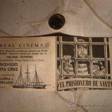 Cine: ANTIGUO FOLLETO DOBLE PELICULA EL PRISIONERO DE SANTA CRUZ.- PROYECTADA EN ELCHE, AÑOS 30/40. Lote 31172853