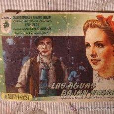 Cine: ANTIGUO FOLLETO CINE PELICULA LAS AGUAS BAJAN NEGRAS.- PROYECTADA EN ELCHE, AÑOS 40. Lote 31174503